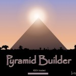 NEW! Pyramid Builder